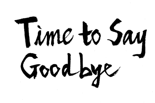 time to say goodbye.png